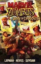 John Layman - Marvel Zombies vs. Army of Darkness