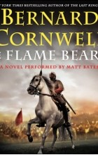 Bernard Cornwell - The Flame Bearer