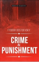 Fyodor Dostoevsky - Crime & Punishment