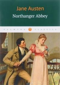 Austen Jane - Northanger Abbey