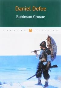 Daniel Defoe — Robinson Crusoe