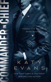 Katy Evans - Commander in Chief