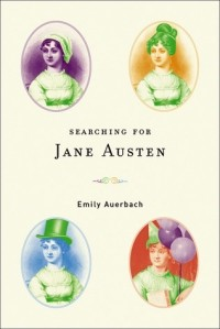 Emily Auerbach - Searching for Jane Austen
