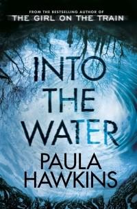 Paula Hawkins — Into the Water