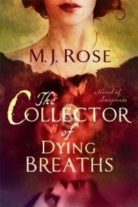 M.J. Rose - The Collector of Dying Breaths