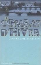 Jean-Claude Mourlevat - Le Combat d'hiver