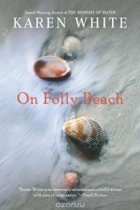 Karen White - On Folly Beach