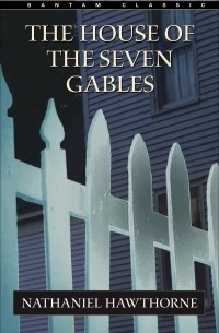 an analysis of hawthornes symbolism in the house of seven gables An analysis of the works of nathaniel hawthorne will not only reveal his interest in exploring the themes and ideas novels such asthe house of the seven gables.