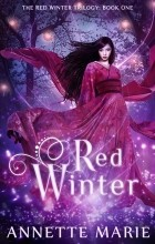 Annette Marie - Red Winter