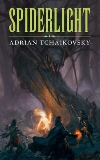 Adrian Tchaikovsky - Spiderlight