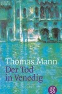 Thomas Mann - Der Tod in Venedig