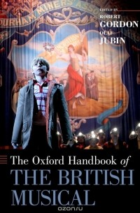 - The Oxford Handbook of the British Musical