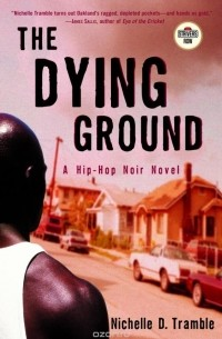 Nichelle D. Tramble - The Dying Ground
