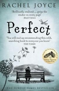Rachel Joyce - Perfect