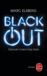 Marc Elsberg - Black-out. Demain il sera trop tard