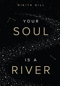 Никита Гилл - Your Soul is a River