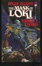 Roger Zelazny - The Mask of Loki