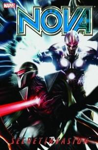 Dan Abnett - Nova Vol. 3: Secret Invasion