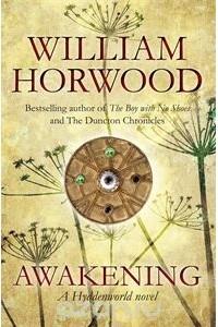 William Horwood - Awakening