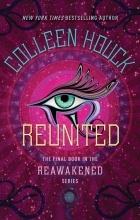 Colleen Houck - Reunited