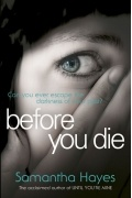 Samantha Hayes - Before You Die
