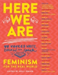 - Here We Are: Feminism for the Real World
