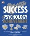 Deborah Olson - Success The Psychology of Achievement