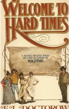 E.L. Doctorow - Welcome to Hard Times