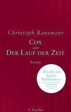 Christoph Ransmayr - Cox: oder Der Lauf der Zeit