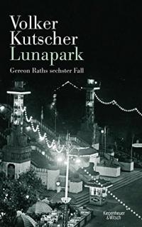 Volker Kutscher - Lunapark