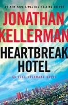 Jonathan Kellerman — Heartbreak Hotel