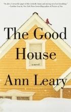Ann Leary - The Good House