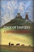 Дональд Рейфилд - Edge of Empires: A History of Georgia