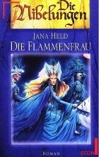 Jana Held - Die Flammenfrau