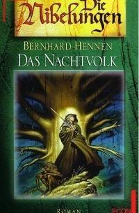 Bernhard Hennen - Das Nachtvolk