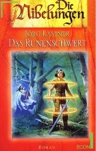 Jörg Kastner - Das Runenschwert