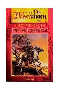 Bernhard Hennen - Der Ketzerfürst