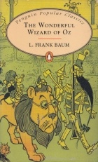 L. Frank Baum - The Wonderful Wizard of Oz