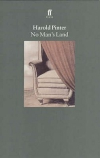 Harold Pinter - No Man's Land