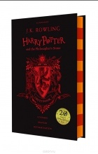 J. K. Rowling - Harry Potter and the Philosopher's Stone - Gryffindor Edition