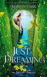 Kerstin Gier - Just Dreaming