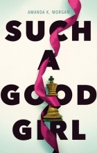 Amanda K. Morgan - Such a Good Girl