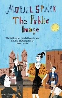 Muriel Spark - The Public Image