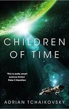 Adrian Tchaikovsky - Children of Time