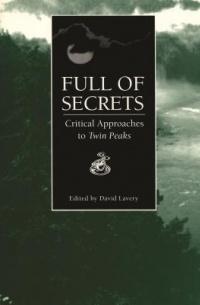 без автора - Full of Secrets: Critical Approaches to Twin Peaks