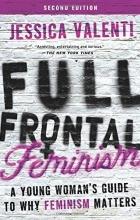 Джессика Валенти - Феминизм в полный рост