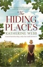 Katherine Webb - The Hiding Places