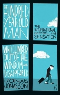 Jonas Jonasson - The Hundred-Year-Old Man Who Climbed Out of the Window and Disappeared