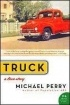 Michael Perry - Truck: A Love Story