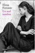 Elena Ferrante - Un mal nombre